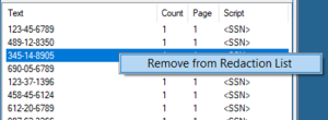 "Results can be removed from the list by right-clicking and selecting the ""Remove from Redaction List."