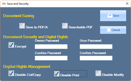 Enabling any Digital Rights options will require a User password as well as an Owner password with a confirmation.